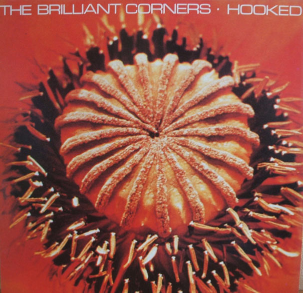 the brilliant corners--hooked