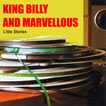 King Billy and Marvellous  Little Stories