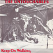 The Untouchables Keep On Walking