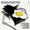 Various Artists E(gg)clectic