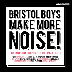 Bristol Boys Make More Noise!